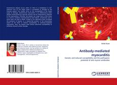 Capa do livro de Antibody-mediated myocarditis