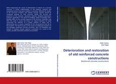 Buchcover von Deterioration and restoration of old reinforced concrete constructions