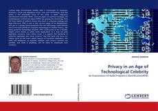 Bookcover of Privacy in an Age of Technological Celebrity