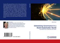 Globalizing Governance in a Multi-Stakeholder World kitap kapağı