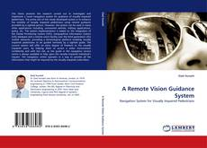 Bookcover of A Remote Vision Guidance System