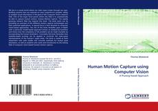 Bookcover of Human Motion Capture using Computer Vision