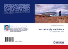 Bookcover of On Philosophy and Science