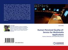 Borítókép a  Human Perceived Quality-of-Service for Multimedia Applications - hoz