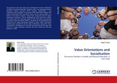 Bookcover of Value Orientations and Socialisation