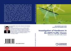 Bookcover of Investigation of Handovers in 3G UMTS Traffic Classes