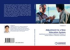 Bookcover of Adjustment to a New Education System