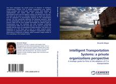 Capa do livro de Intelligent Transportation Systems: a private organizations perspective