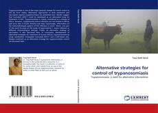 Bookcover of Alternative strategies for control of trypanosomiasis