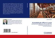 Bookcover of Acetaldehyde effect in yeast