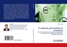 Bookcover of IT methods and transition in economics