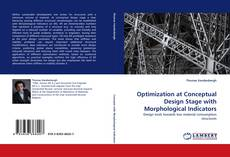 Bookcover of Optimization at Conceptual Design Stage with Morphological Indicators