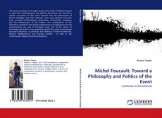 Bookcover of Michel Foucault: Toward a Philosophy and Politics of the Event