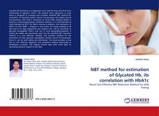 Buchcover von NBT method for estimation of Glycated Hb, its correlation with HbA1c