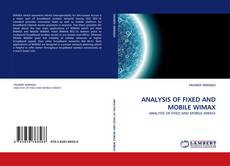 Buchcover von ANALYSIS OF FIXED AND MOBILE WIMAX
