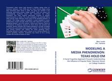 Couverture de MODELING A MEDIA PHENOMENON: TEXAS HOLD EM