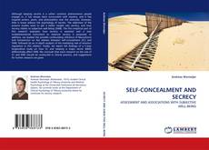 Bookcover of SELF-CONCEALMENT AND SECRECY