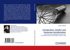 Capa do livro de Immigration, Gender and Consumer Acculturation