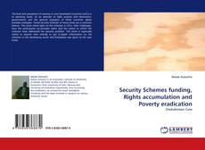 Bookcover of Security Schemes funding, Rights accumulation and Poverty eradication