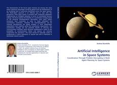 Bookcover of Artificial Intelligence in Space Systems