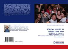 Couverture de TOPICAL ISSUES IN LITERATURE AND GLOBALIZATION: