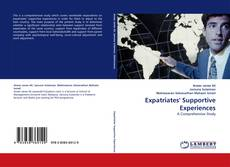 Bookcover of Expatriates' Supportive Experiences
