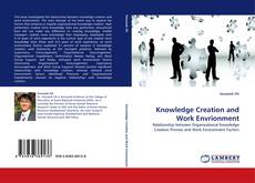 Bookcover of Knowledge Creation and Work Envrionment