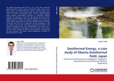 Bookcover of Geothermal Energy, a case study of Obama Geothermal Field, Japan