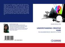 Bookcover of UNDERSTANDING CREATIVE HUBS
