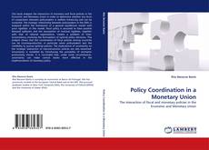 Bookcover of Policy Coordination in a Monetary Union