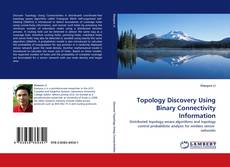 Buchcover von Topology Discovery Using Binary Connectivity Information