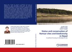 Bookcover of Status and conservation of Ramsar sites and biodiversity in Nepal