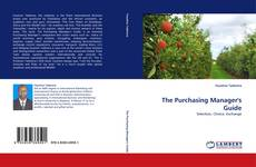 Bookcover of The Purchasing Manager''s Guide