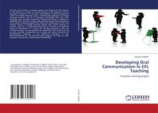 Bookcover of Developing Oral Communication in EFL Teaching