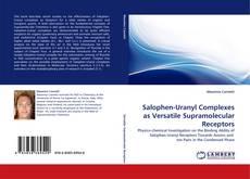 Capa do livro de Salophen-Uranyl Complexes as Versatile Supramolecular Receptors