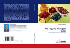 Bookcover of The Shipping Manager''s Guide