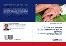 Bookcover of CIVIL SOCIETY AND THE TRANSFORMATION OF SOCIAL SECURITY