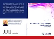 Couverture de Europeanization and Centre-Local Relations