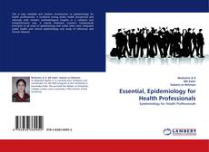 Bookcover of Essential, Epidemiology for Health Professionals