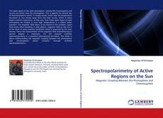 Buchcover von Spectropolarimetry of Active Regions on the Sun