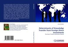 Borítókép a  Determinants of Knowledge Transfer from Foreign Direct Investments - hoz