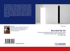 Copertina di Bounded By Six