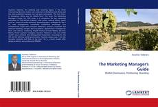 Bookcover of The Marketing Manager''s Guide