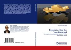Bookcover of Deconstructing the Transhistorical