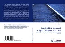 Bookcover of Sustainable Intermodal Freight Transport in Europe