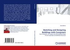 Portada del libro de Sketching and Designing Buildings with Computers