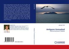 Bookcover of Antigone Unmasked