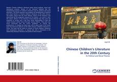 Bookcover of Chinese Children's Literature in the 20th Century