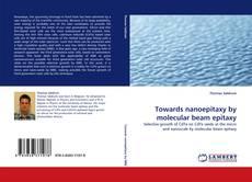Capa do livro de Towards nanoepitaxy by molecular beam epitaxy