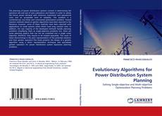 Couverture de Evolutionary Algorithms for Power Distribution System Planning